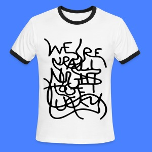 We're Up All Night To Get Lucky T-Shirts - Men's Ringer T-Shirt