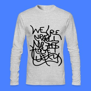 We're Up All Night To Get Lucky Long Sleeve Shirts - Men's Long Sleeve T-Shirt by Next Level