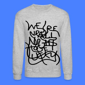 We're Up All Night To Get Lucky Long Sleeve Shirts - Crewneck Sweatshirt
