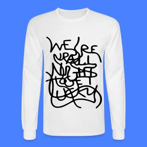 We're Up All Night To Get Lucky Long Sleeve Shirts - Men's Long Sleeve T-Shirt