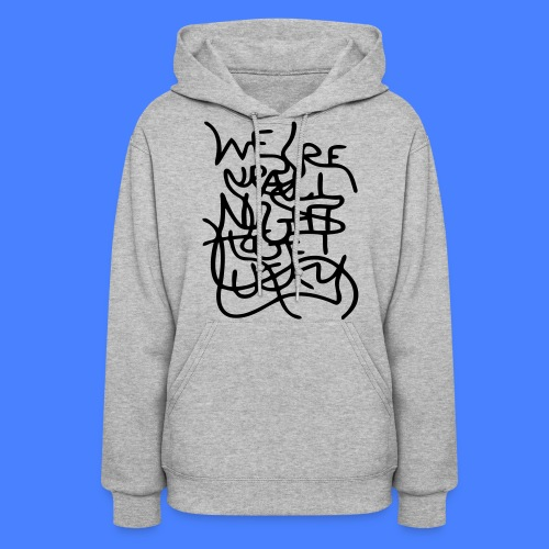 We're Up All Night To Get Lucky Hoodies - Women's Hoodie