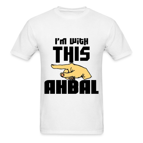 I am with this Ahbal - Men's T-Shirt