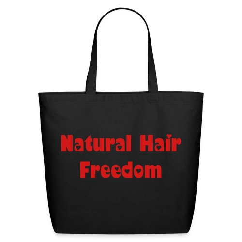 Natural Hair Freedom Tote - Eco-Friendly Cotton Tote