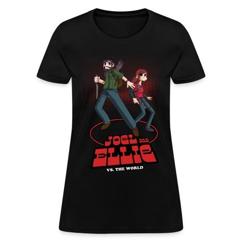 Joe and Ellie VS. the World - Women's T-Shirt
