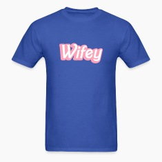 Wifey Wife woman in cute girly font T-Shirts