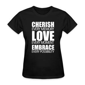 Cherish, Love, Embrace (female) - Women's T-Shirt