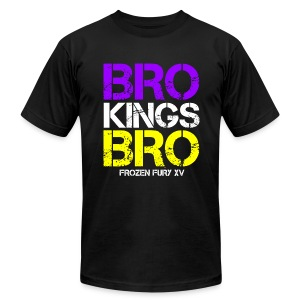Bro Kings Bro! - Men's T-Shirt by American Apparel