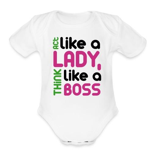 Act Like A Lady... - Organic Short Sleeve Baby Bodysuit