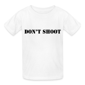Don't Shoot Kids T-Shirt - Kids' T-Shirt