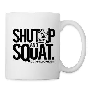 Shutup and squat | CutAndJacked mug - Coffee/Tea Mug