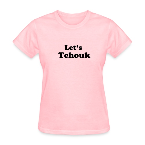 Let's Tchouk - Women's T-Shirt