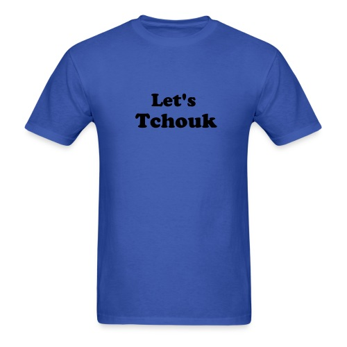 Let's Tchouk - Men's T-Shirt