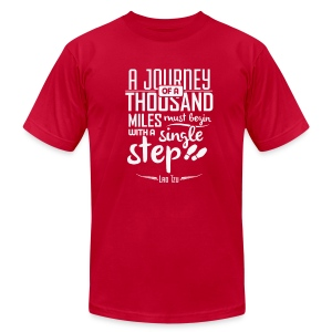A Journey of a Thousand Miles Must Begin with a Single Step - Men's Fine Jersey T-Shirt