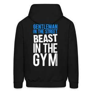 Gentleman in the street beast in the gym | Mens hoodie (back print) - Men's Hoodie