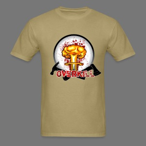 """Overkill"" - Men's T-Shirt"