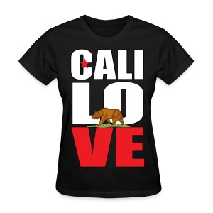 Cali Love - Women's T-Shirt