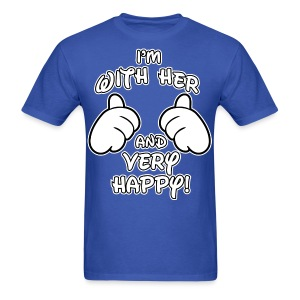 i'm with her and very happy - Men's T-Shirt