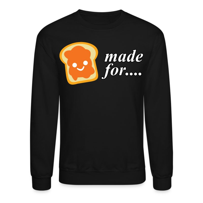 Made for each other - Crewneck Sweatshirt