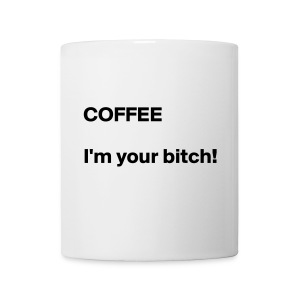COFFEE bitch - Coffee/Tea Mug