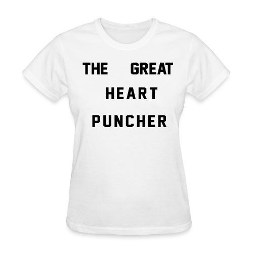 The Great Heart Puncher - Women's T-Shirt