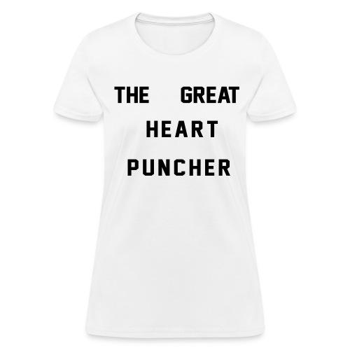 The Great Heart Puncher - Women's T-Shirt