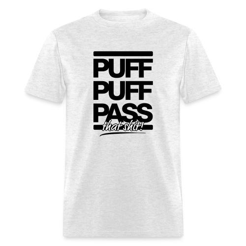 Puff Puff Pass! - Men's T-Shirt