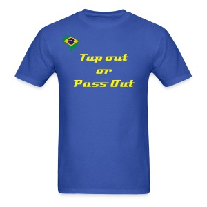 Men's Tap out or Pass out Tee - Men's T-Shirt