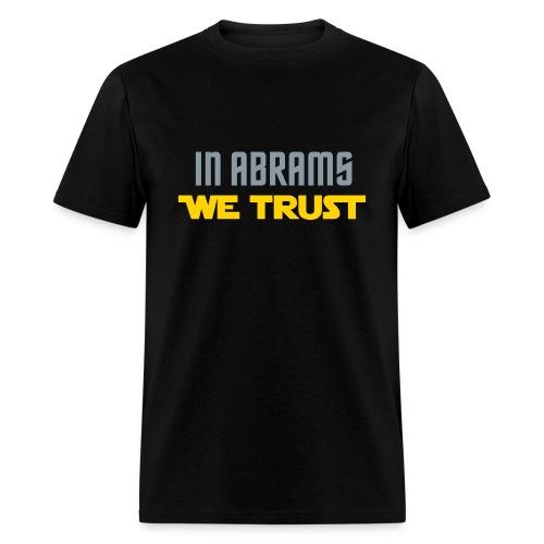 In Abrams We Trust - Men's T-Shirt