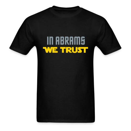 In Abrams We Trust - Men's T-Shirt