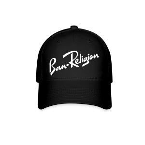 Ban Religion by Tai's Tees - Baseball Cap