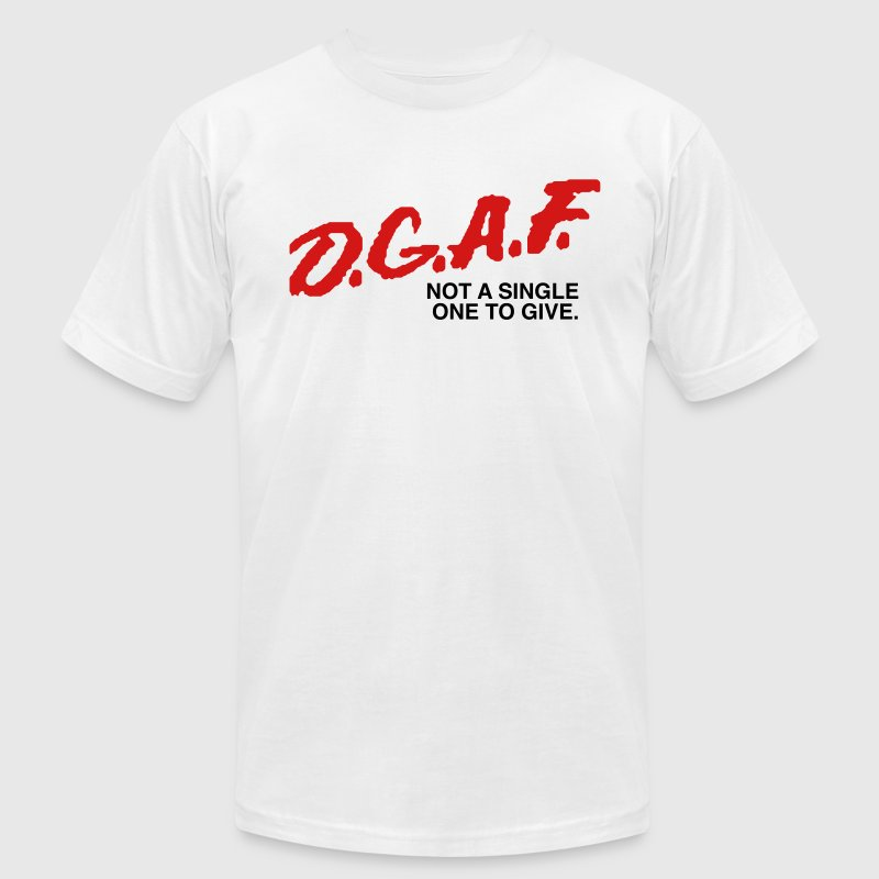 DGAF Men's Humor T-Shirts - Men's T-Shirt by American Apparel