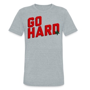 GO HARD - Unisex Tri-Blend T-Shirt by American Apparel