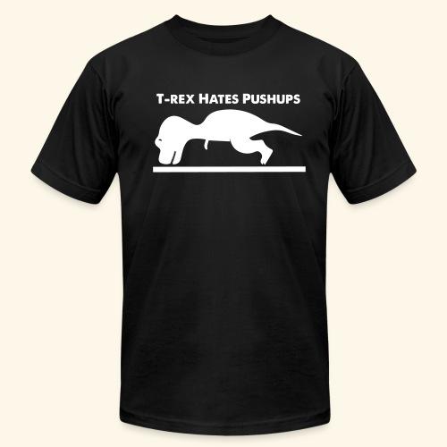 T-Rex Hates Pushups - Men's Fine Jersey T-Shirt