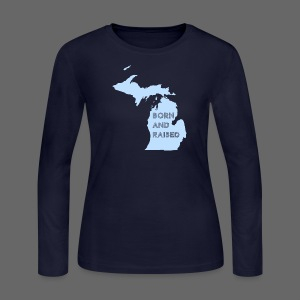 MI Born and Raised - Women's Long Sleeve Jersey T-Shirt