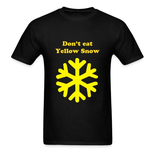 Don't Eat Yellow Snow Standard T-Shirt - Men's T-Shirt