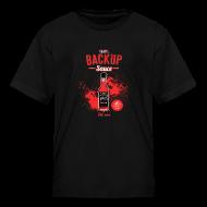 Kids' Shirts ~ Kids' T-Shirt ~ Backup Sauce (Kids) [M]
