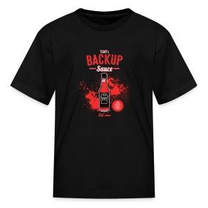Backup Sauce (Kids) [M] - Kids' T-Shirt