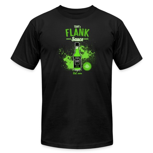 Flank Sauce (American Apparel) [M] - Men's T-Shirt by American Apparel