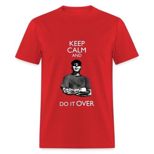 Keep Calm and Do it Over (Boyish Tee) - Men's T-Shirt