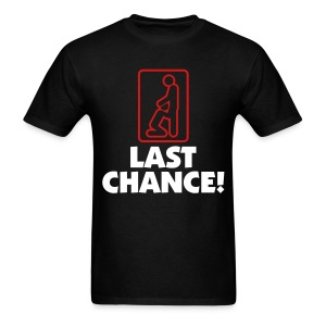 Last Chance! - Men's T-Shirt