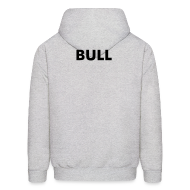 Hoodies ~ Men's Hoodie ~  CUSTOM ORDER BULL Hoodie - Kicking ass in oil and gas