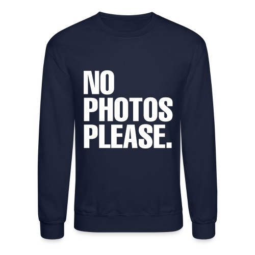 NO PHOTOS PLEASE. SWEATER - Crewneck Sweatshirt