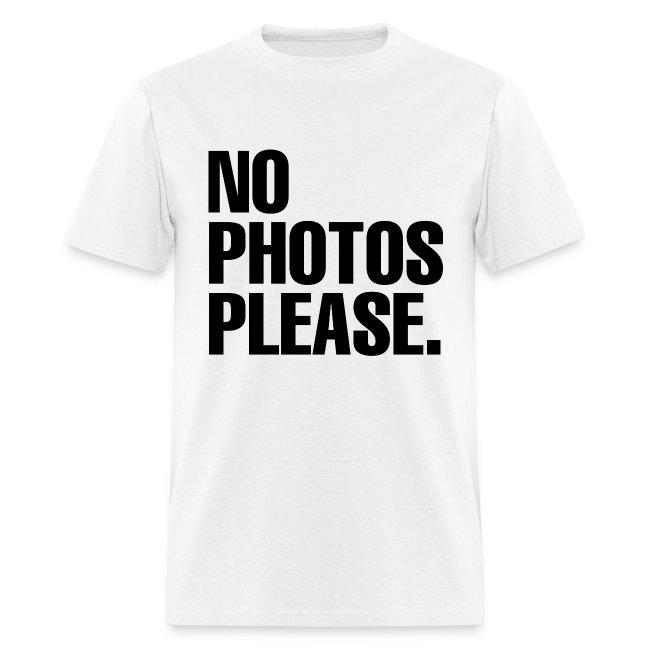NO PHOTOS PLEASE. T-SHIRT (MEN)