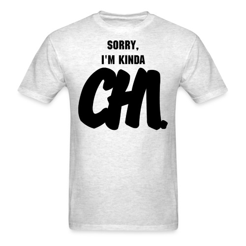 Sorry, I'm Kinda Chi - Men's T-Shirt