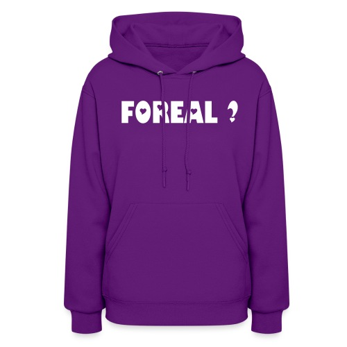 FOR REAL ? - Women's Hoodie