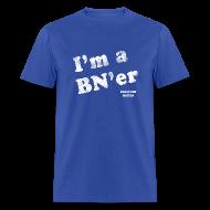 T-Shirts ~ Men's T-Shirt ~ I'm a BN'er