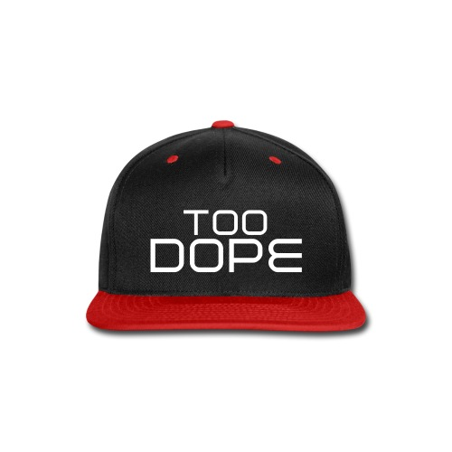 Too Dope Snapback (Red) - Snap-back Baseball Cap