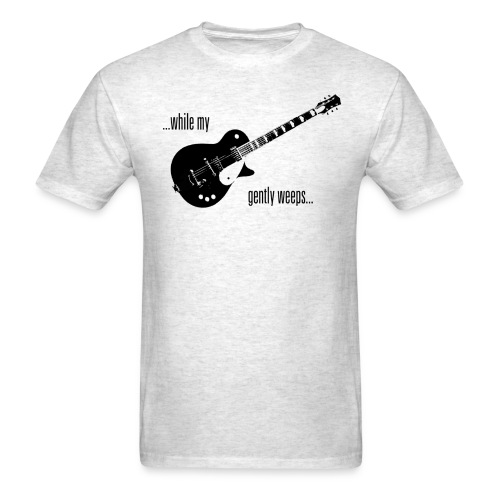 Weep Gently Guitar - Men's T-Shirt