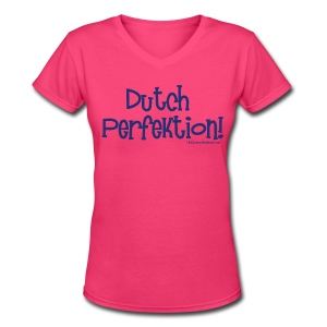 Dutch Perfektion (with blue lettering for lighter shirts) - Women's V-Neck T-Shirt