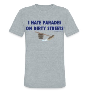 Parades (with blue letters for lighter shirts) - Unisex Tri-Blend T-Shirt by American Apparel